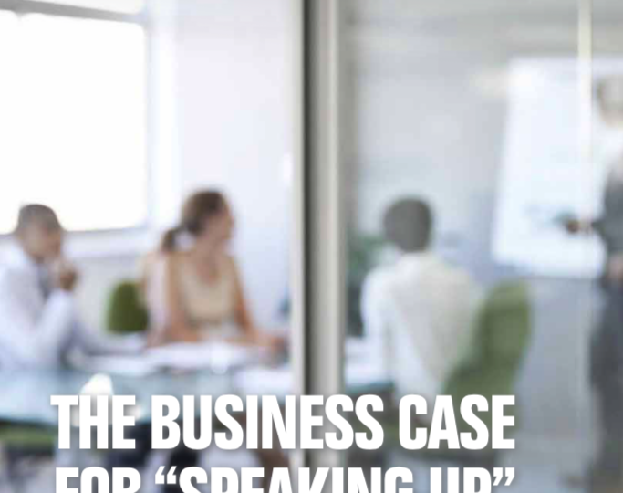 Business case for speaking up